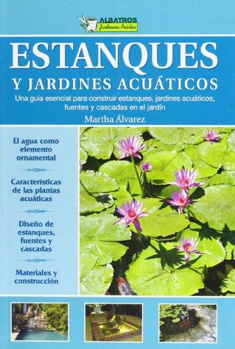 9789502411514: Estanques y jardines acuaticos (Jardineria Practica/ Practical Gardening) (Spanish Edition)