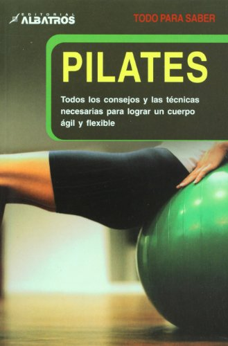 Pilates (Todo Para Saber) (Spanish Edition): Worth, Yvonne