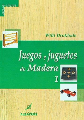 9789502412054: JUEGOS Y JUGUETES DE MADERA 1