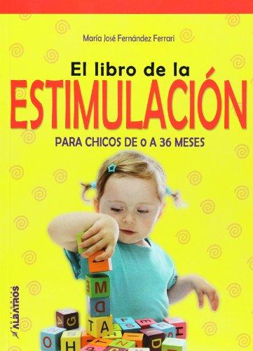 9789502412771: El libro de la estimulacion para chicos de 0 a 36 meses (Spanish Edition)