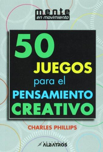 9789502412856: 50 juegos para el pensamiento creativo (Spanish Edition)