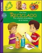 9789502412894: Reciclado. Una solucion al problema de la basura (Ciencia y tecnologia / Science and Technology) (Spanish Edition)