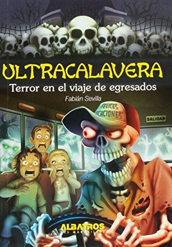 Terror en el viaje de egresados / Terror in the Graduation Trip (Ultracalaveras / ...