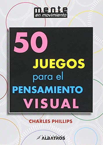 9789502413402: 50 juegos para el pensamiento visual / 50 games for visual thinking