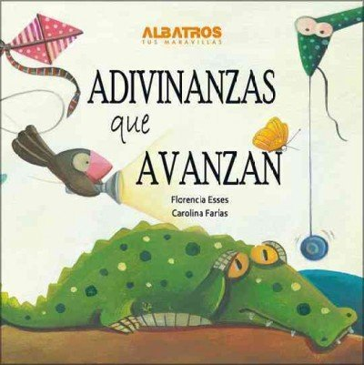 9789502413525: Adivinanzas que avanzan / Riddles that Advance
