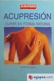 9789502495163: Acupresion - Curar En Forma Natural