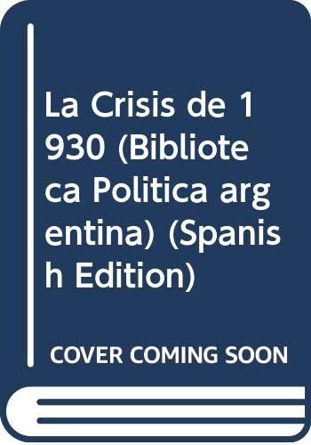 La crisis de 1930 : ensayos.-- (: Etchepareborda, Roberto -