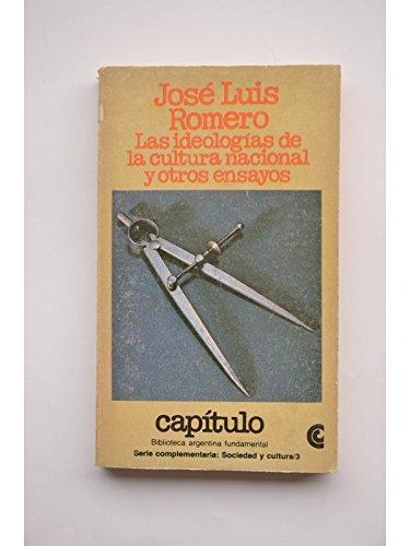 Las ideologias de la cultura nacional y: Romero, Jose Luis