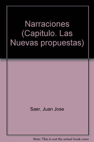 9789502506661: Narraciones (Capitulo. Las Nuevas propuestas) (Spanish Edition)