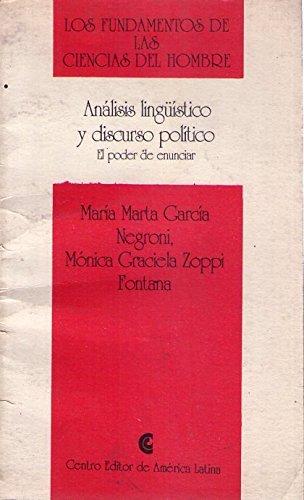 9789502520889: Análisis lingüístico y discurso político: El poder de enunciar (Los fundamentos de las ciencias del hombre) (Spanish Edition)