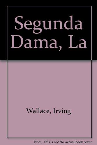 9789502800073: Segunda Dama, La (Spanish Edition)