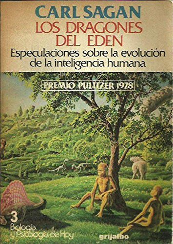 9789502800097: LOS DRAGONES DEL EDEN Especulaciones sobre la evolución de la inteligencia humana