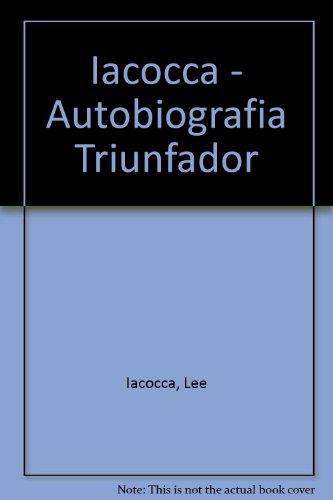 9789502800653: Iacocca - Autobiografia Triunfador