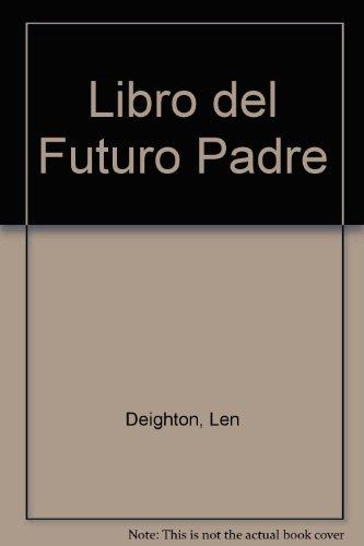 9789502801285: Libro del Futuro Padre (Spanish Edition)