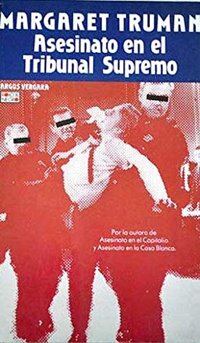 Asesinato En El Tribunal Supremo (Spanish Edition) (9789502801520) by Margaret Truman