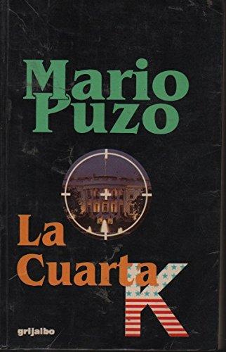 9789502801988: Cuarta K, La (Spanish Edition)