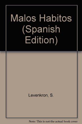 9789502802275: Malos Habitos (Spanish Edition)