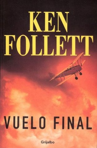 9789502802930: Vuelo Final (Spanish Edition)