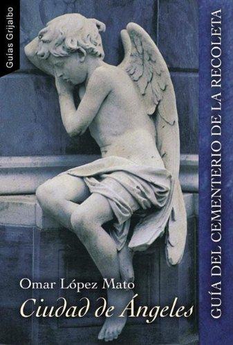 9789502803173: Ciudad de angeles / City of Angels (Guias Grijalbo) (Spanish Edition)