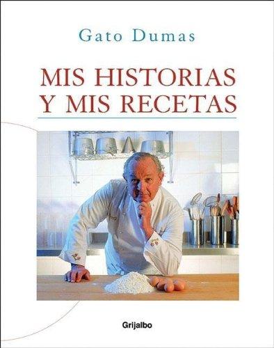 9789502803180: MIS Historias y MIS Recetas (Spanish Edition)