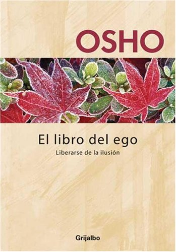 9789502803272: El Libro Del Ego (Spanish Edition)
