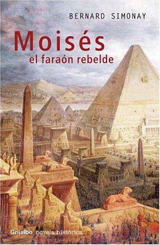 9789502803364: Moises, El Faraon Rebelde