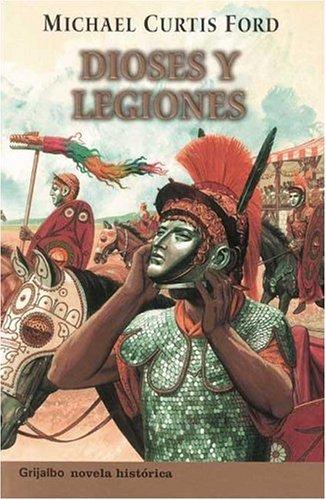 9789502803661: Dioses Y Legiones
