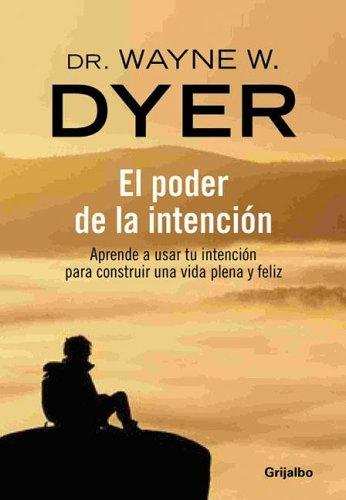 9789502803753: El Poder De La Intencion / The Power of Intention (Spanish Edition)