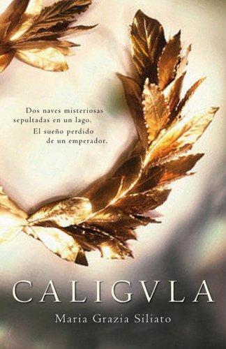 9789502804187: Caligula (Novela Historica) (Spanish Edition)
