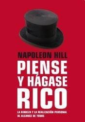 9789502806501: PIENSE Y HAGASE RICO:LA RIQUEZA Y LA REALIZACION PERSONAL AL