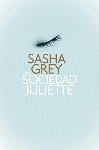 9789502806792: La Sociedad Juliette
