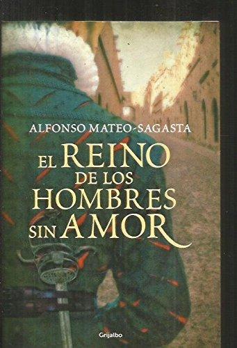 9789502807430: REINO DE LOS HOMBRES SIN AMOR,EL
