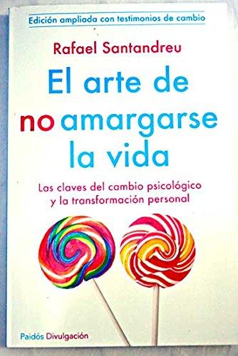 ARTE DE NO AMARGARSE LA VIDA, EL: SANTANDREU, RAFAEL