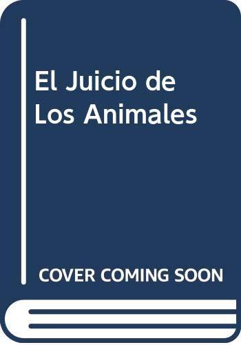 9789503701607: El Juicio de Los Animales (Spanish Edition)