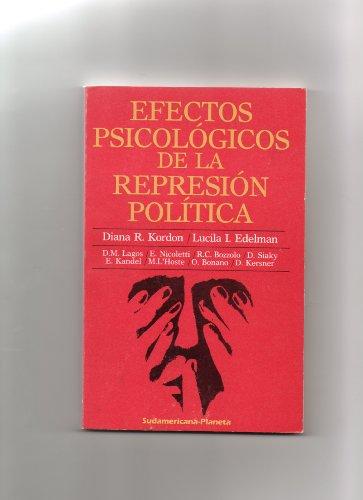 Efectos Psicológicos de la Represión Política: Kordon, Diana R.