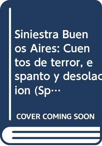Siniestra Buenos Aires.: Breda, Emilio A.