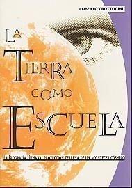 9789504386605: La Tierra Como Escuela