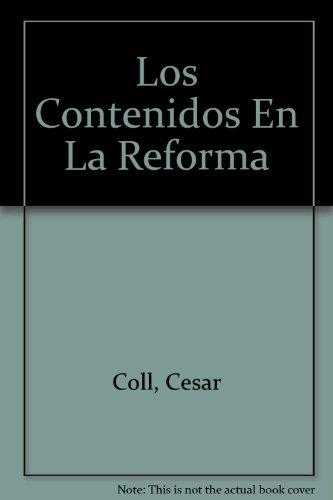 9789504602132: Los Contenidos En La Reforma (Spanish Edition)