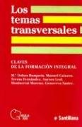 9789504602569: Los Temas Transversales: Claves de la Formacion Integral (Aula XXI)