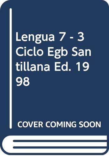 9789504604976: Lengua 7 - 3 Ciclo Egb Santillana Ed. 1998