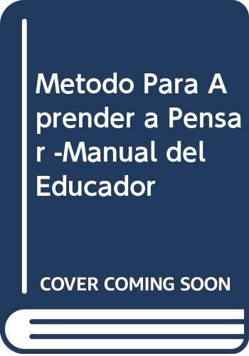 9789504606208: Metodo Para Aprender a Pensar -Manual del Educador