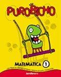 Purobicho (Matematica 1) (Con Temas De Ciencias: Santillana EGB