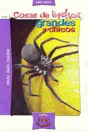 Cosas de Bichos Grandes y Chicos (Spanish: Palermo, Miguel Angel