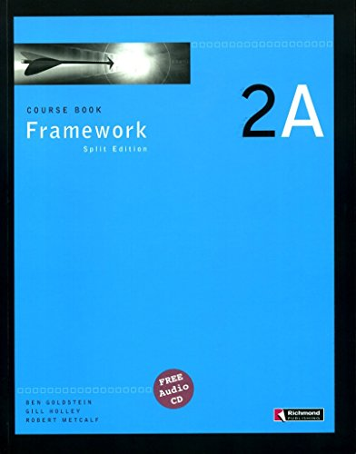 Framework 2A Course Book (Split Edition): Goldstein, Bem; Holley,