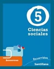 CIENCIAS SOCIALES 5 BONAERENSE - SERIE RECORRIDOS: Specified, Not