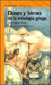 9789504634225: Dioses y héroes de la mitología griega