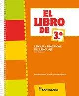 9789504638780: El libro de 3ro.' lengua : prácticas del lenguaje