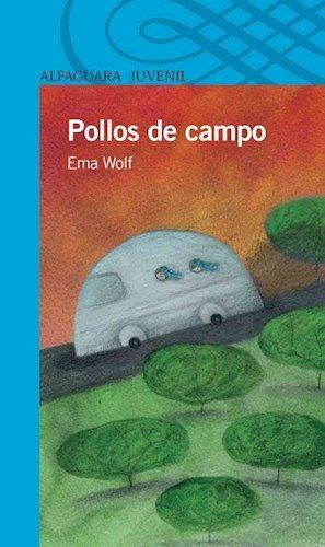 9789504640875: Pollos De Campo (Serie Azul) (12 A?os)