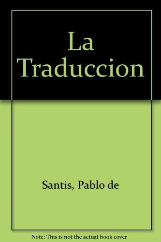 9789504900061: La Traduccion (Spanish Edition)