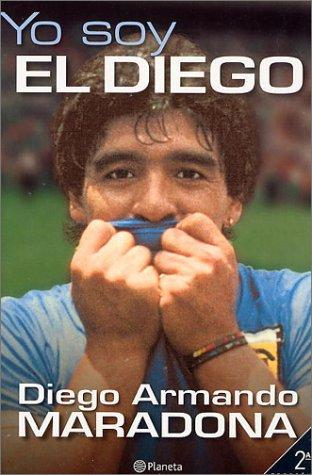 9789504902287: Yo soy el Diego